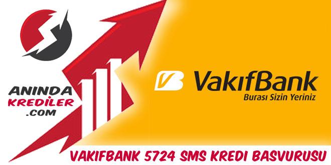 Vakıfbank 5724 Sms Kredi Başvurusu