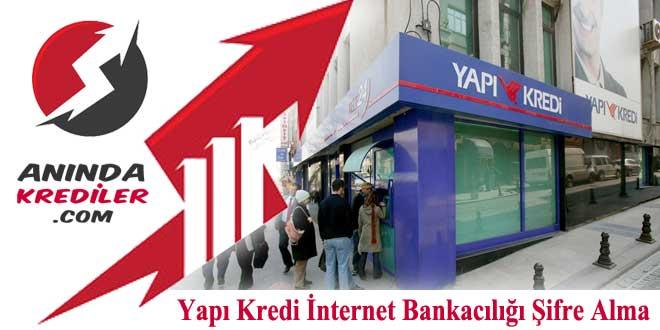 Yapı Kredi İnternet Bankacılığı Şifre Alma