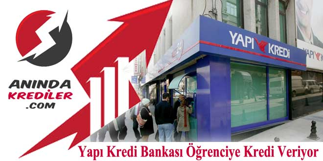 Yapı Kredi Bankası Öğrenciye Kredi