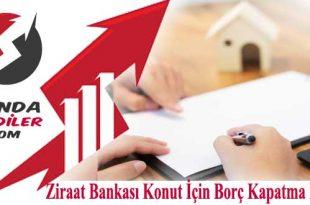 Ziraat Bankası Konut İçin Borç Kapatma Kredisi