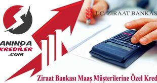 Ziraat Bankası Maaş Müşterilerine Özel Kredi